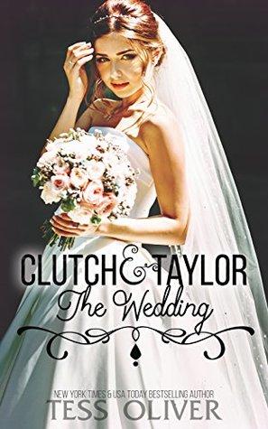 Clutch & Taylor: The Wedding (Custom Culture #6)