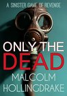 Only The Dead (DCI Cyril Bennett #1)