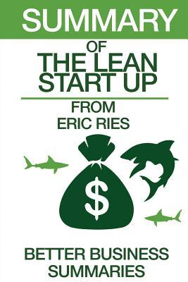 Summary of the Lean Startup: From Eric Ries