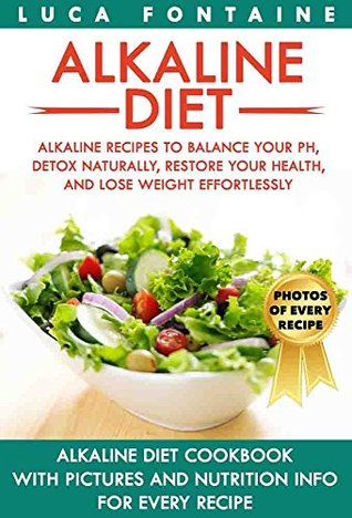 Alkaline diet alkaline recipes to balance your ph detox naturally 33023451 forumfinder Images