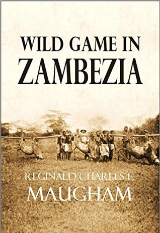 Wild Game in Zambezia (1914) (Linked Table of Contents)