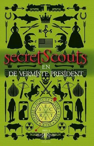 Secrets Scouts en de vermiste president
