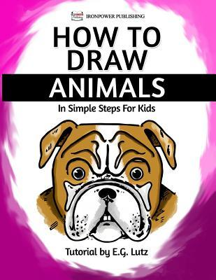 How to Draw Animals - In Simple Steps For Kids