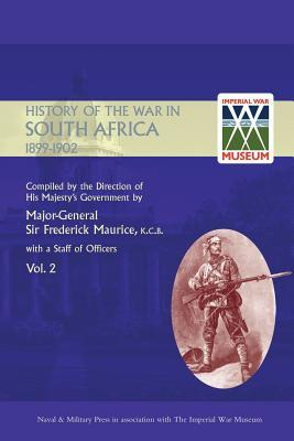 Official History of the War in South Africa 1899-1902 Compiled by the Direction of His Majesty's Government Volume Two