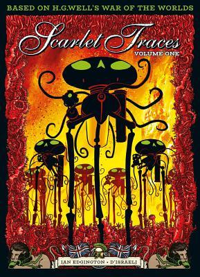 The Complete Scarlet Traces Vol. 1