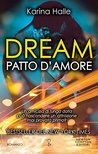 Dream. Patto d'amore by Karina Halle