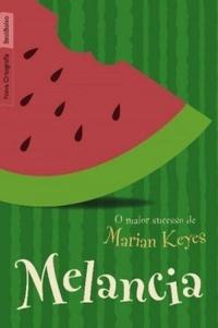 Téléchargements de livres audio Ipod Melancia (Walsh Family, #1) 8577991652 by Marian Keyes PDF PDB