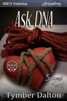Ask DNA (Suncoast Society, #42)