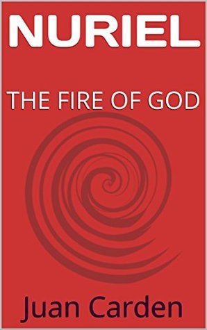 NURIEL: THE FIRE OF GOD