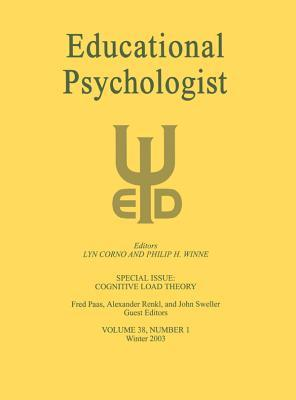 Cognitive Load Theory: A Special Issue of Educational Psychologist