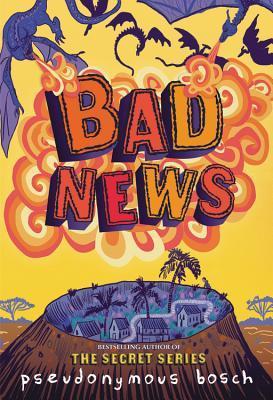 Bad News by Pseudonymous Bosch thumbnail