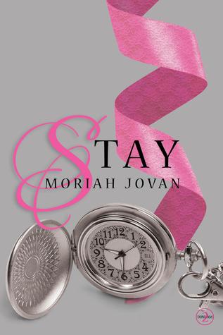 Stay by Moriah Jovan