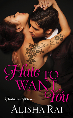 Hate to Want You (Forbidden Hearts #1)