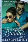 Boarding Buddies Part 3