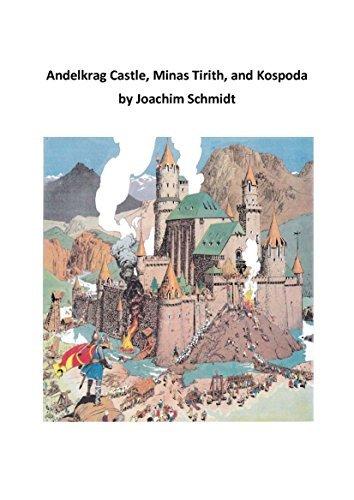 Andelkrag Castle, Minas Tirith and Kospoda