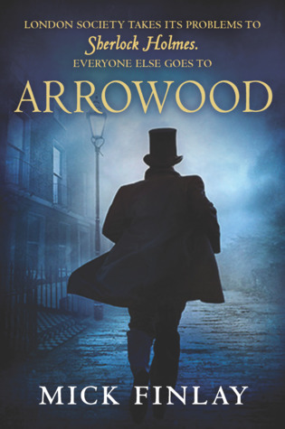 Arrowood by Mick Finlay