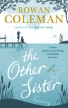 The Other Sister by Rowan Coleman