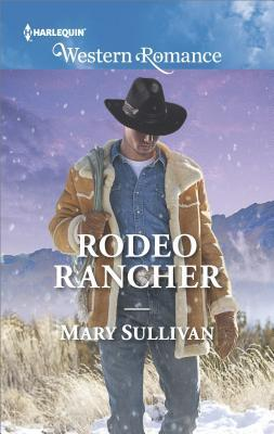 Rodeo Rancher (Rodeo, Montana, #2)