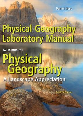 physical geography laboratory manual by darrel hess rh goodreads com Geography Map Study Guide World Geography Study