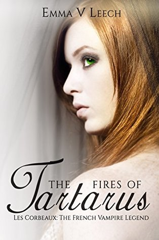 The Fires of Tartarus (The French Vampire Legend #3)