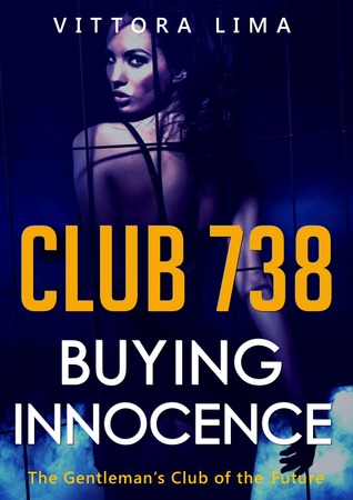 Club 738: Buying Innocence