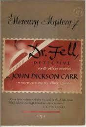 Dr. Fell, Detective and other stories