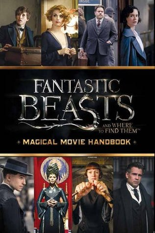 Ebook Movie Handbook (Fantastic Beasts and Where to Find Them) by Michael Kogge DOC!