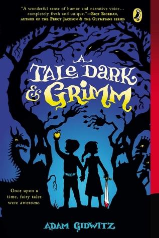 A Tale Dark & Grimm(A Tale Dark & Grimm 1)