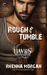 Rough & Tumble (Haven Brotherhood, #1) by Rhenna Morgan