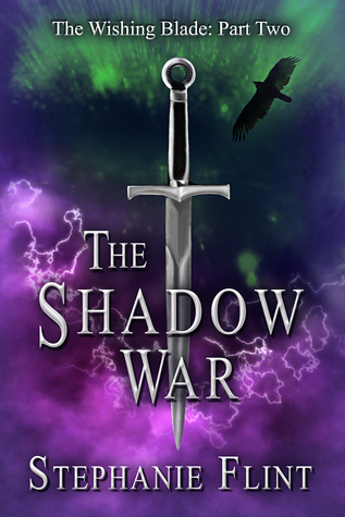 The Shadow War by Stephanie Flint