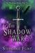 The Shadow War by Stephanie Flint