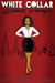 White Collar, Black Pumps by Dr. Sheria D. Rowe