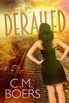 Derailed (Obscured, #3)