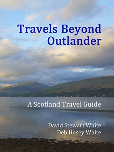 Travels Beyond Outlander: A Scotland Travel Guide