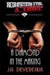 A Diamond in the Making (Requisition For: A Thief #2)