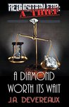 A Diamond Worth Its Wait (Requisition For: A Thief #3)