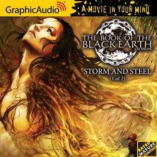 Storm and Steel (1 of 2) (The Book of the Black Earth #2, 1 of 2)