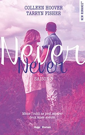 Ebook Never Never saison 3 by Colleen Hoover DOC!