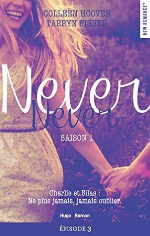 Never Never Saison 1 Épisode 3 (Never Never, #1C)