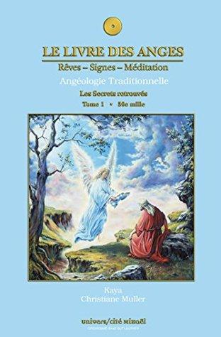 Le livre des anges 1 : Les Secrets retrouvés