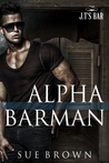 Alpha Barman (J.T.'s Bar #1)