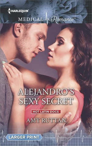 Alejandro's Sexy Secret by Amy Ruttan