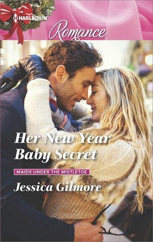 Her New Year Baby Secret (Maids Under the Mistletoe #4)