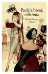 Patricia Brent, Solterona by Herbert Jenkins
