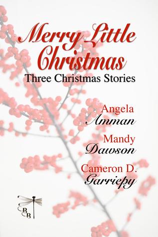 Merry Little Christmas by Angela Amman