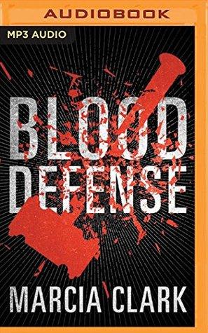 Blood Defense Samantha Brinkman 1 By Marcia Clark
