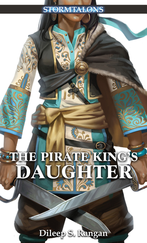 The Pirate King's Daughter (Jayasudhera Trilogy, #1)