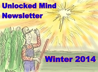 Unlocked Mind Newsletter Winter 2015: Are Space Aliens Watching us?