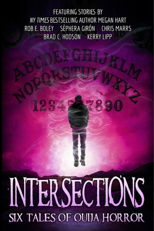 Intersections: Six Tales of Ouija Horror