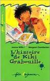 L'Histoire de Kiki Grabouille by Jeanne Willis
